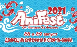 AniFest 2021 - Дворец на културата и спорта - Варна